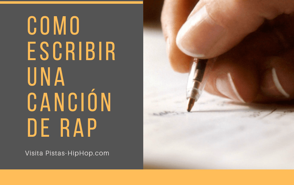 Como escribir una Canción de Rap