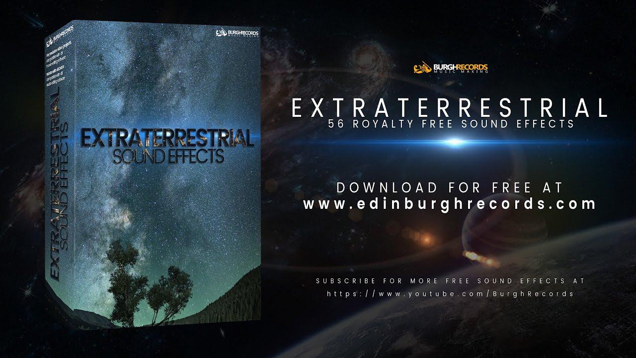 Burgh Records Libera 56 Efectos De Sonido Gratis Extraterrestres