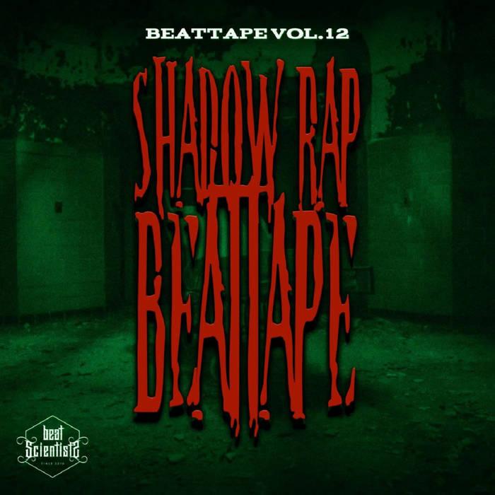 Beat scientist – Beattape Vol. 12 – Shadow rap (Instrumentales)