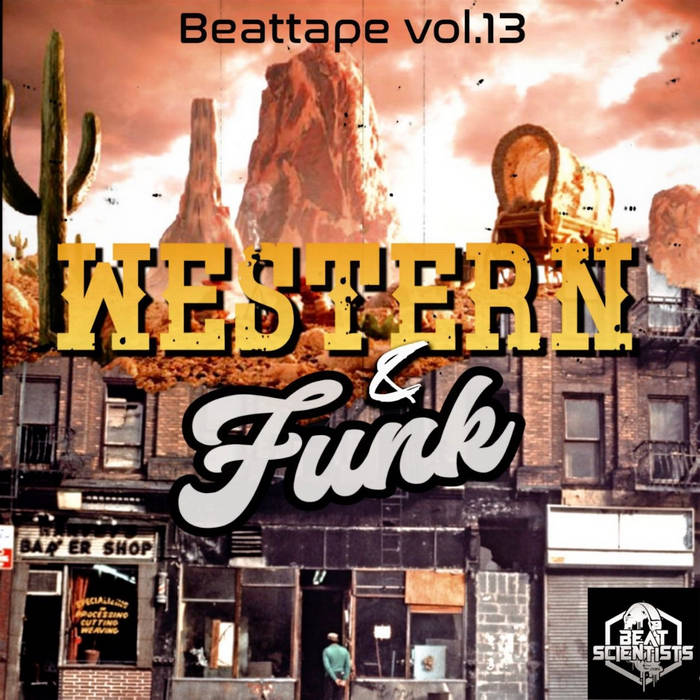 Beat scientist – Beattape Vol. 13 – Western&funk (Instrumentales)
