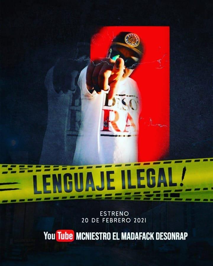 McNiestro El Madafack | Lenguaje Ilegal